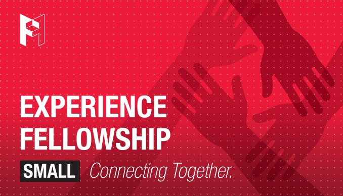 Experience Fellowship Small